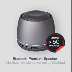 BLUETOOTH PREMIUM SPEAKER (metálico, excelente sonido y fidelidad --- mínimo x 50 unidades